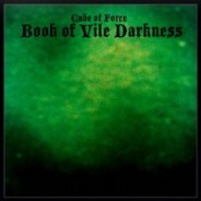 Cube of Force: Book of Vile Darkness :: onyudo 004 (2010)