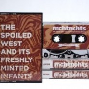 mchtnchts : The Spoiled West and its Freshly Minted Infants :: Already Dead (2014)