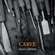 Dana Jessen: Carve :: Innova (2017)